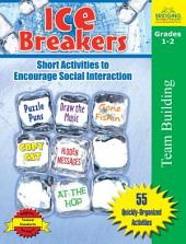 Ice Breakers: Short Activities to Encourage Social Interaction