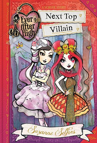 Download Ever After High  Next Top Villain Book