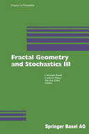 Fractal Geometry and Stochastics III