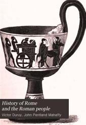 History of Rome and the Roman People: From Its Origin to the Establishment of the Christian Empire, Volume 2, Issue 1