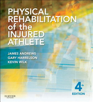 Physical Rehabilitation of the Injured Athlete E Book PDF