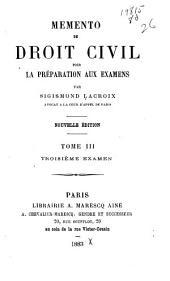 Memento de droit civil pour la préparation aux examens: Volume3