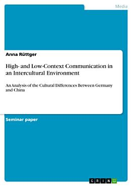 High  and Low Context Communication in an Intercultural Environment PDF