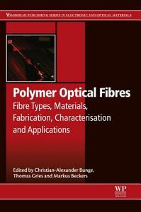Polymer Optical Fibres