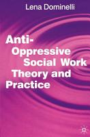 Anti Oppressive Social Work Theory and Practice PDF