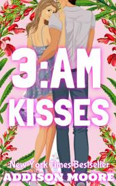 3:AM Kisses (3:AM Kisses 1)