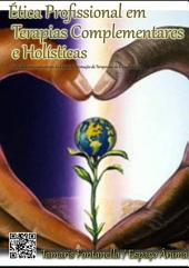 Ética Profissional Em Terapias Complementares E Holísticas