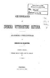 Grunddragen af svenska vitterhetens historia: Striden mellan gamla och nya skolan II