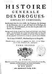 Histoire générale des drogues simples et composeés ...