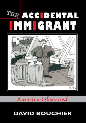 The Accidental Immigrant PDF