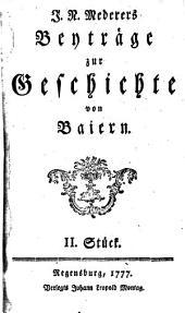 Beyträge zur Geschichte von Baiern: 2
