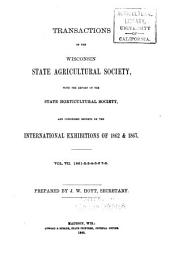 Transactions of the Wisconsin State Agricultural Society: Volume 7