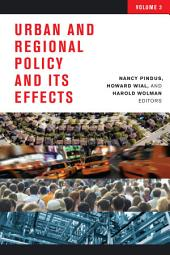 Urban and Regional Policy and Its Effects: Volume 3