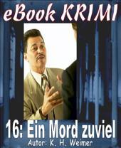 Krimi 016: Ein Mord zuviel