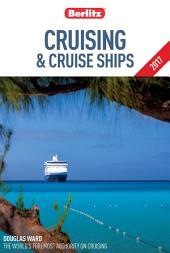 Berlitz Cruising & Cruise Ships 2017: Edition 25