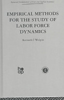 Empirical Methods for the Study of Labor Force Dynamics PDF