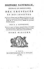 Histoire naturelle, générale et particulière des crustacés et des insectes: Volume10