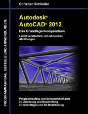 Autodesk AutoCAD 2012   Das Grundlagenkompendium PDF