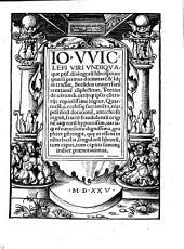 Io. VViclefi ... Dialogoru[m] libri q[ua]ttuor quoru[m] primus diuinitate[m]: & Ideas tractat, secu[n]dus uniuersaru[m] creatione[m] co[m]plectitur. Tertius de uirtutib[us] uitijsq[ue] ipsis co[n]trarijs copiosissime loq[ui]tur. Quartus Ro. ecclesie sacrame[n]ta, eius pestifera[m] dotatione[m], anti christi regnu[m], fratru[m] fraudulenta[m] origine[m] atq[ue] eoru[m] hypocrisum, uariaq[ue] n[ost]ro aevo scitu dignissima, grahice p[er]stringit, que ut essent in ue[?]tu facilia, singuloru[m] libraru[m], tum caput, tum capitiis summa[m] indice praenotauimus
