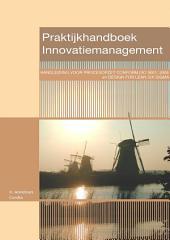 Praktijkhandboek Innovatiemanagement: Handleiding voor procesopzet conform ISO 9001 en Design for Lean Six Sigma