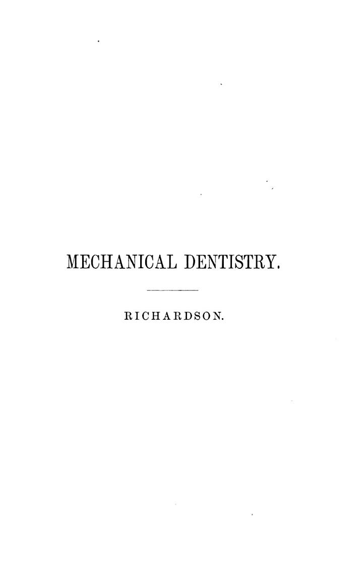 A Practical Treatise on Mechanical Dentistry