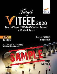 FREE SAMPLE  Target VITEEE 2020   Past 14 Years  2019 2006  Solved Papers   10 Mock Tests 9th Edition Book