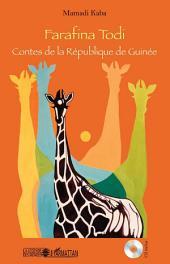 Farafina Todi: Contes de la République de Guinée