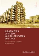 Jugoslawien und seine Nachfolgestaaten 1943 2011 PDF