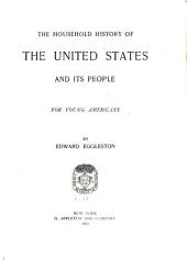 The Household History of the United States and Its People: For Young Americans
