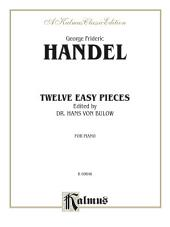 Twelve Easy Pieces: For Piano