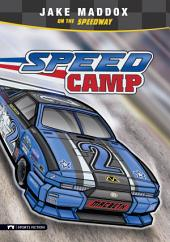 Jake Maddox: Speed Camp