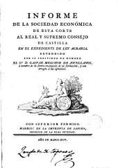 Informe de la sociedad económica de esta corte al supremo consejo de Castilla