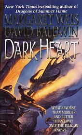 Dark Heart: Book I of Dragon's Disciple