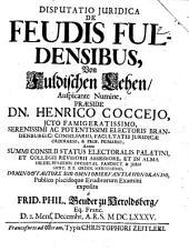 De Feudis Fuldensibus, Von Fuldischen Lehen