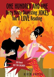 One Hundred and One Dirty Nasty Disgusting Jokes You ll Love Reading Book