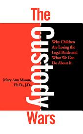 The Custody Wars