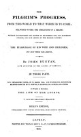 The Pilgrim s Progress    With Explanatory Notes  by W  Mason and Evangelical Reflections Selected from J  Newton  J  Bradford  Dr  Hawker  and Others  To which is Prefixed  The Life of the Author     pt 1 3   PDF