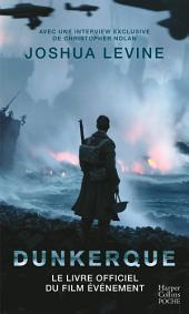 Dunkerque: Le livre officiel du film événement de Christopher Nolan