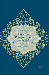 State and Entrepreneurs in Egypt: Economic Development since 1805