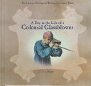 A Day In The Life Of A Colonial Glassblower
