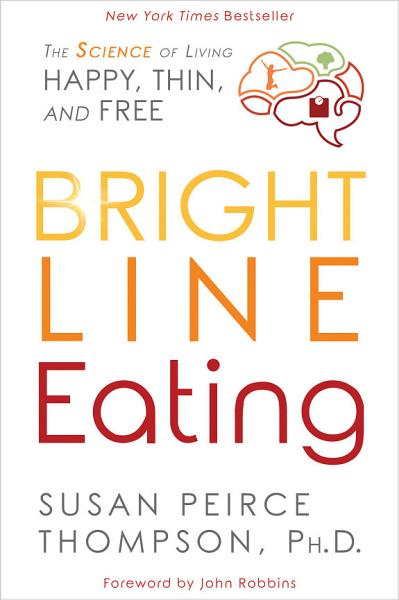 Download Bright Line Eating Book
