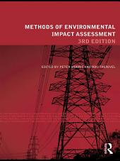 Methods of Environmental Impact Assessment: Edition 3
