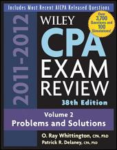 Wiley CPA Examination Review, Problems and Solutions: Edition 38