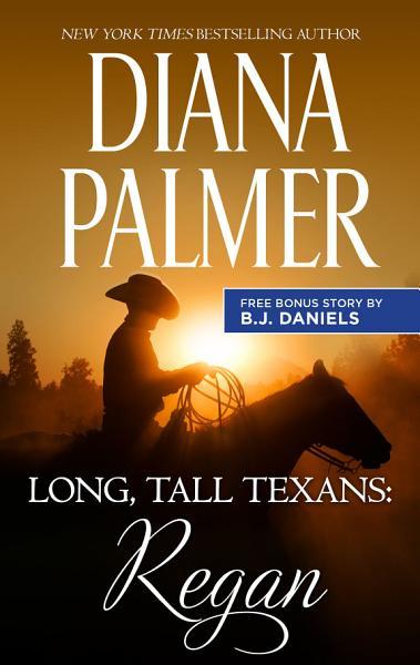 Download Long  Tall Texans  Regan   Second Chance Cowboy Book