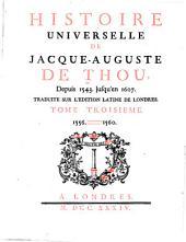 Histoire Universelle, de Jacques Auguste de Thou: Volume 3