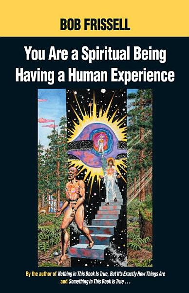Download You Are a Spiritual Being Having a Human Experience Book