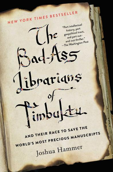 Download The Bad Ass Librarians of Timbuktu Book