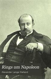 Rings um Napoleon: übersetzt von Friedrich Leskien und Marie Leskien-Lie
