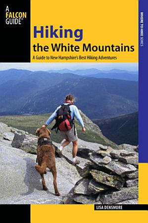 Hiking the White Mountains PDF