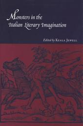 Monsters in the Italian Literary Imagination